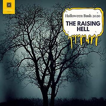 The Raising Hell - Halloween Bash 2020
