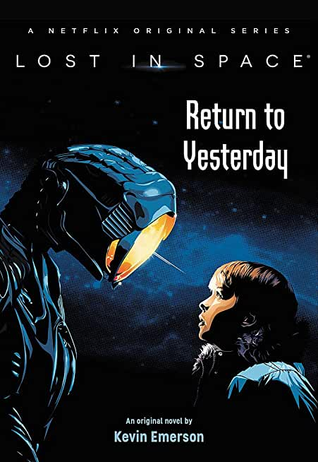 Lost in Space: Return to Yesterday