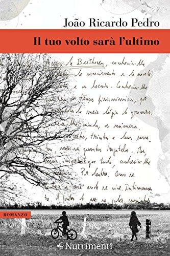 Il tuo volto sarà l'ultimo (Italian Edition)