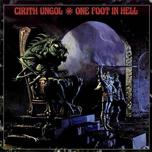 Cirith Ungol: One Foot in Hell [Vinyl LP] (Vinyl)
