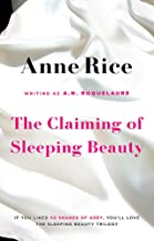 The Claiming of Sleeping Beauty. Anne Rice Writing as A.N. Roquelaure