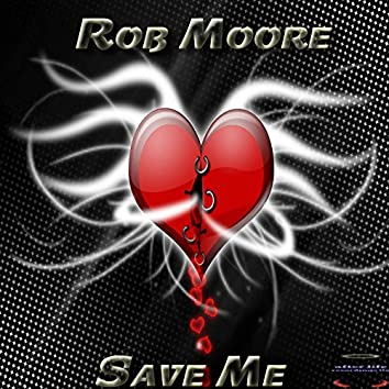 Save Me (The Remixes)