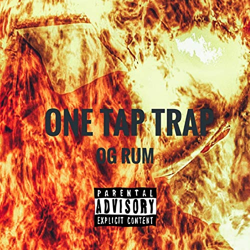 ONE TAP TRAP (Prod by DNW)