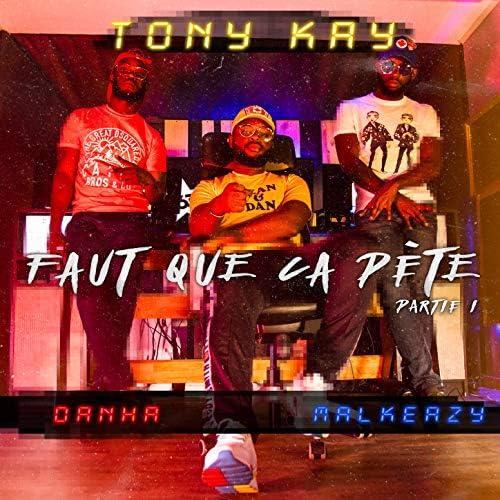 Tony Kay feat. Danha & Malkeazy