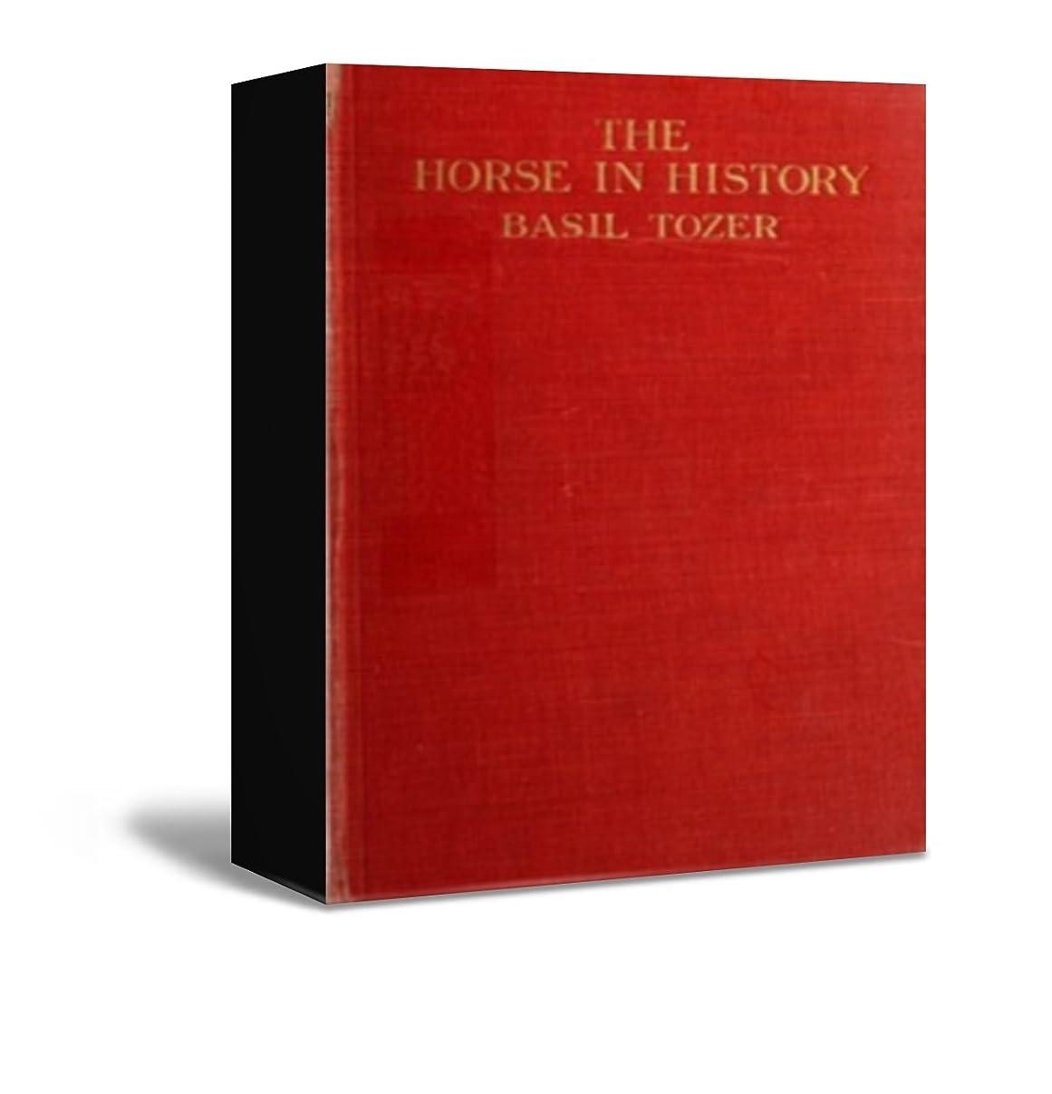 エーカーマーキング重々しいThe Horse In History (English Edition)