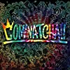 【メーカー特典あり】 COMINATCHA!!(初回限定盤)(ステッカー付)(※2019/9/8までのご予約対象:スタッフが勝手に作ったアイマスク(各メンバーデザイン3種ランダム)付)
