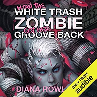 How the White Trash Zombie Got Her Groove Back                   Written by:                                                                                                                                 Diana Rowland                               Narrated by:                                                                                                                                 Allison McLemore                      Length: 14 hrs and 44 mins     6 ratings     Overall 4.7