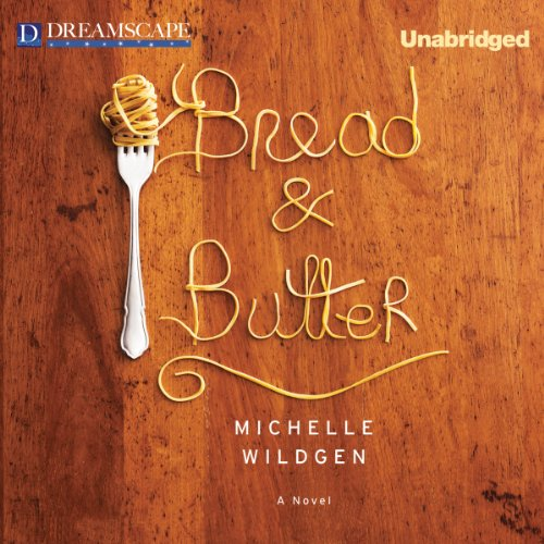 Bread & Butter audiobook cover art