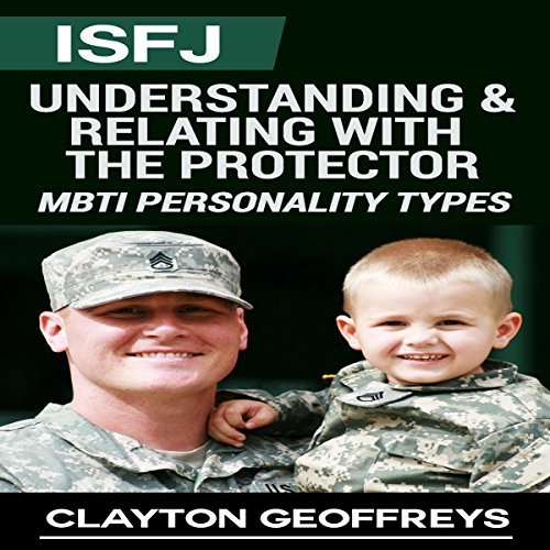 ISFJ: Understanding & Relating with the Protector audiobook cover art