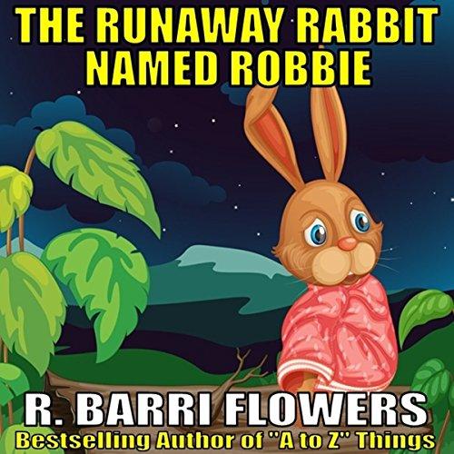 The Runaway Rabbit Named Robbie audiobook cover art