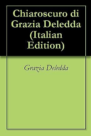 Chiaroscuro di Grazia Deledda