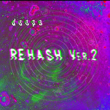 Rehash Ver.2
