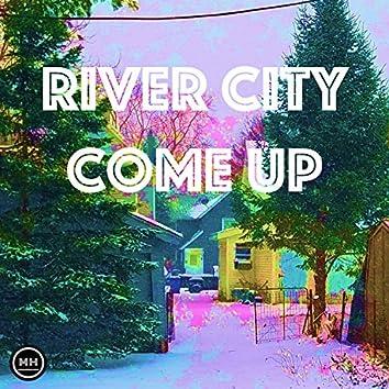 River City Come Up