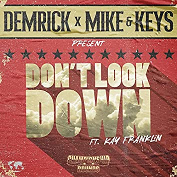 Don't Look Down (feat. Kay Franklin)