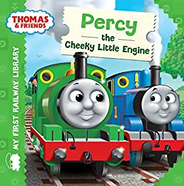 Percy the Cheeky Little Engine  (Thomas & Friends My First Railway Library) by [Reverend W Awdry]