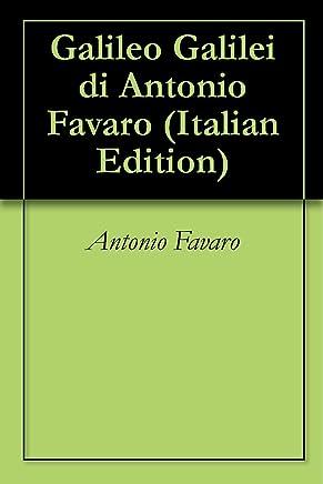 Galileo Galilei di Antonio Favaro