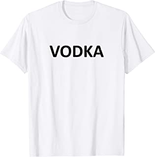 Vodka - One Word T-shirt For Men Women Vodka Drinkers