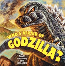 Who's Afraid of Godzilla? (Pictureback(R))