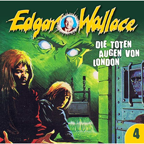 Die toten Augen von London (Edgar Wallace 4) Titelbild
