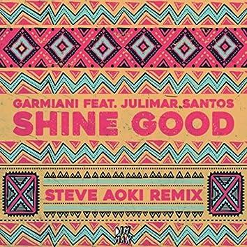 Shine Good (feat. Julimar Santos) (Steve Aoki Remix)