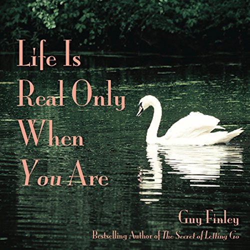Life Is Real Only When You Are audiobook cover art