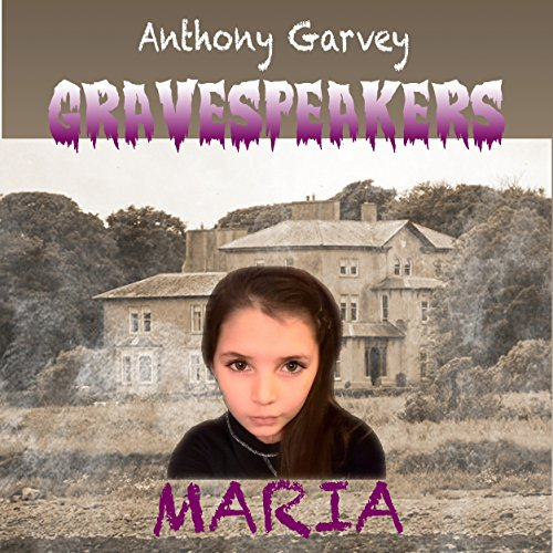 Gravespeakers: Maria audiobook cover art