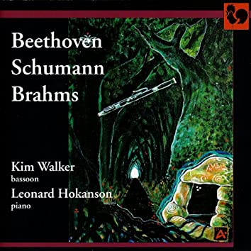 Beethoven, Schumann & Brahms: Works for Bassoon and Piano