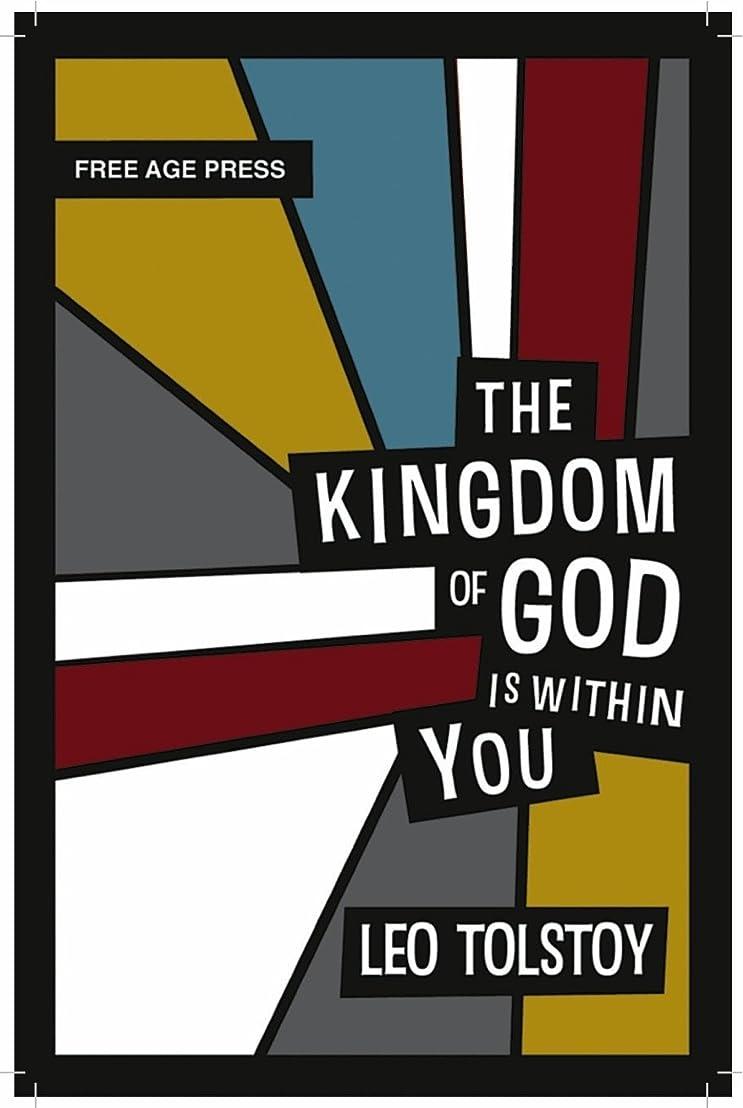 振る舞い同級生割り当てThe Kingdom of God is Within You (Free Age Press Centenary Edition) (English Edition)