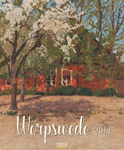 Worpswede 204019 2019: Großer Kunstkalender. Wandkalender mit detailgetreuen, charmanten Werken. Format: 45,5 x 55 cm, Foliendeckblatt