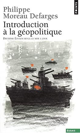 Introduction à la géopolitique [nouvelle édition]