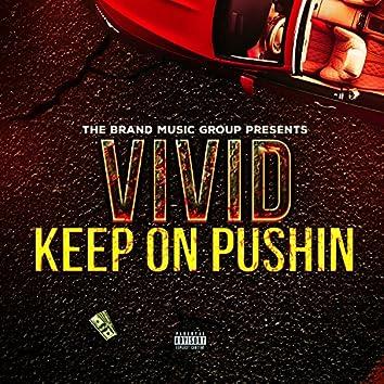 Keep On Pushin