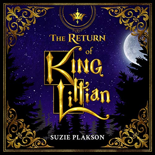 The Return of King Lillian Audiobook By Suzie Plakson cover art