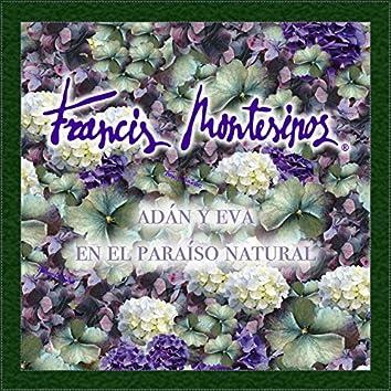 Francis Montesinos. Adán y Eva en el Paraíso Natural
