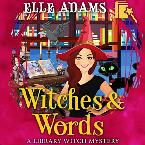 Witches & Words Audiobook By Elle Adams cover art