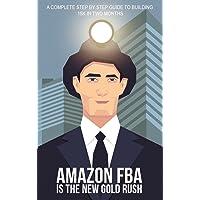 Amazon FBA is the New Gold Rush Kindle eBook