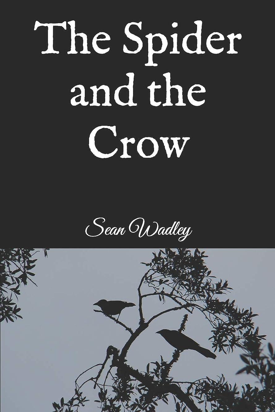 活気づく見て事業The Spider and the Crow