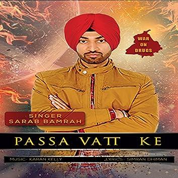 Passa Vatt Ke (feat. Karan Kelly)