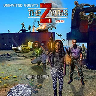 The Z Virus Vol. 02: Uninvited Guests audiobook cover art