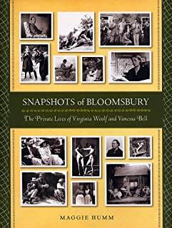 Snapshots of Bloomsbury: The Private Lives of Virginia Woolf