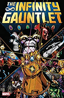 Infinity Gauntlet by [Jim Starlin, George Perez, Ron Lim]