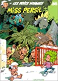 Les Petits hommes, tome 38 - Miss Persil