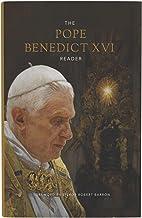 The Pope Benedict XVI Reader