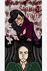 Stained Waltz Kindle Edition