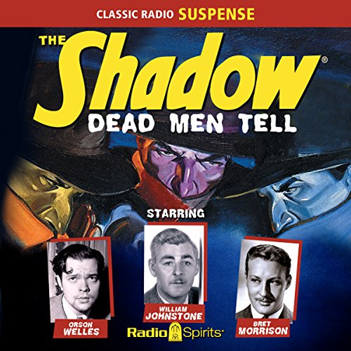 The Shadow: Dead Men Tell audiobook cover art