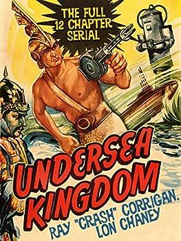 Undersea Kingdom - Ray  Crash  Corrigan Lon Chaney The Full 12 Chapter Serial