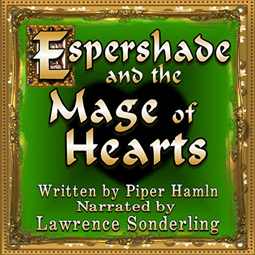 Espershade and the Mage of Hearts: The Journey of Espershade, Book 2