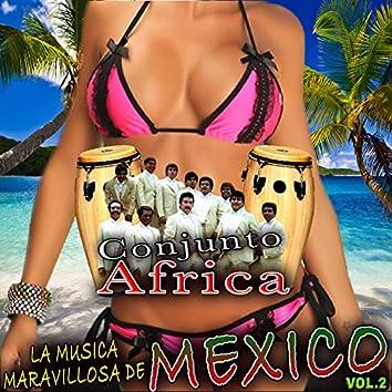 La Musica Maravillosa De Mexico Vol.2