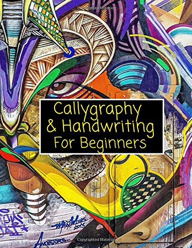 Calligraphy & Handwriting For Beginners: Pre schooling Calligraphy Alphabet worksheet for Hand Lettering practicing with lined guided pages & Alphabet Models Left & right handed Students