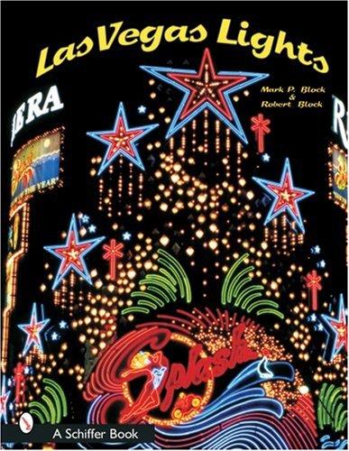 Block, M: Vegas Lights (Schiffer Books)