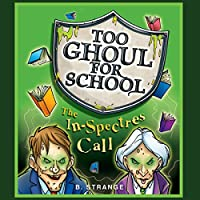 Too Ghoul for School: The In-Spectres Call's image
